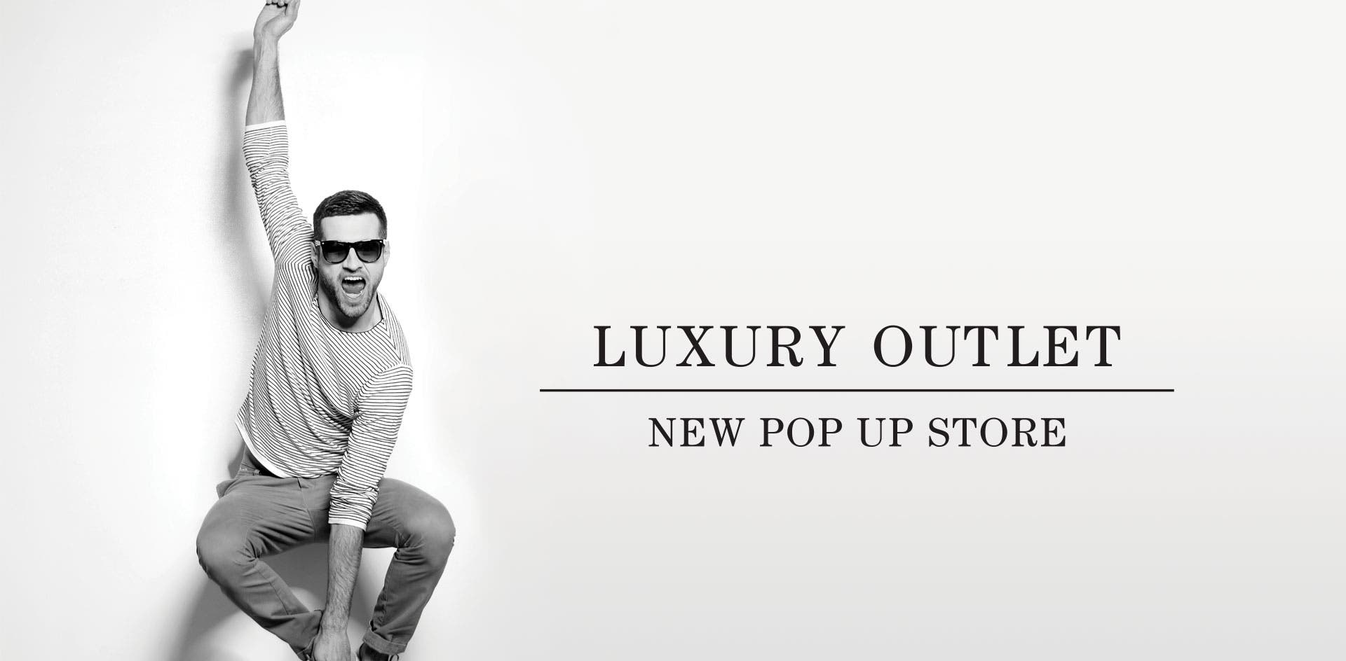 LUXURY OUTLET POP UP NEW STORE
