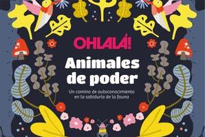 Despertá tu intuición con los Animales de poder OHLALA!