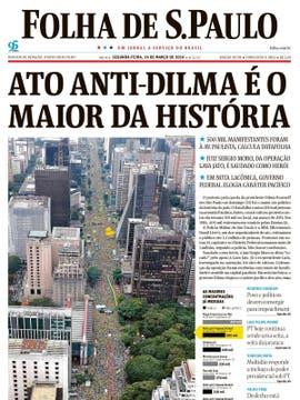 Folha de S. Paulo: Las protestas para la caída de Dilma Rousseff fueron el mayor acto político de la historia del país.