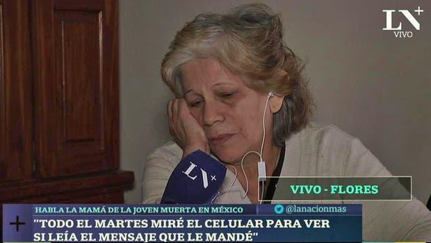 La mamá de la joven asesinada en México y pidió que el Gobierno la ayude a repatriar el cuerpo