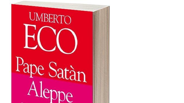 Pape Satàn Aleppe. Su libro póstumo por La Nave de Teseo, la editorial que el propio escritor ayudó a fundar