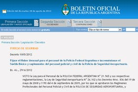 La Presidenta fijó los sueldos de la Policía Federal Argentina y de la Policía de Seguridad Aeroportuaria
