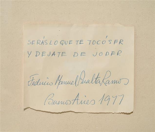 Peralta Ramos solía dejar testimonio de sus frases, firmadas y fechadas, en papeles y servilletas