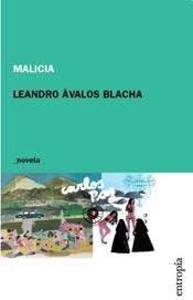 Malicia, de Leandro Ávalos Blacha