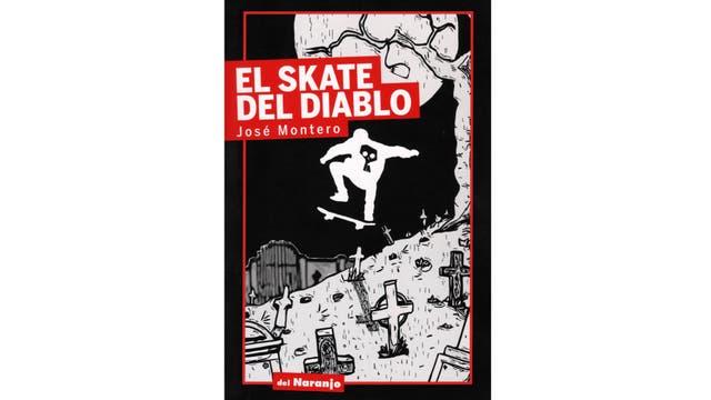 Tapa de El skate del diablo, de José Montero