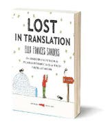 Lost in Translation Autor: Ellen Frances Sanders Editorial: Libros del Zorro Rojo