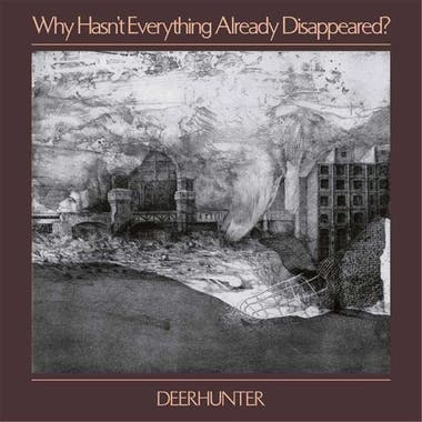 "Why hasn't everything already Dissapeared?: ""Death in Mindsummer"", ""No One's Sleeping"", ""Greenpoint Gothic"" , ""Element"", ""Futurism"", ""Plains"", ""Nocturne"", entre otros"