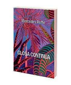 Resultado de imagen para Glosa continua, de Mercedes Roffé