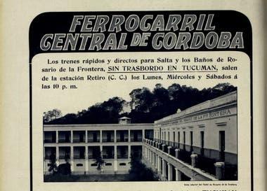 Anuncio de los viajes directos a Salta y Rosario de la Frontera sin trasbordo en Tucumán del Ferrocarril Central de Córdoba. 1918