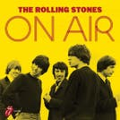 The Rolling Stones - 'On Air'