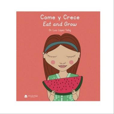 Come y crece, un manual para chicos en castellano e inglés