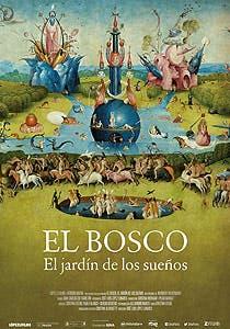 Afiche de El Bosco, el jardín de los sueños