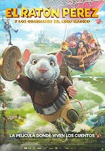 Afiche de El Ratón Pérez y los guardianes del libro mágico