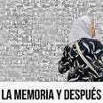 Afiche de La memoria y después