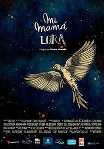 Afiche de Mi mamá Lora