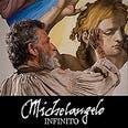 Afiche de Michelangelo Infinito