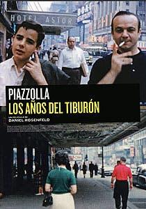 Afiche de Piazzolla, los años del tiburón