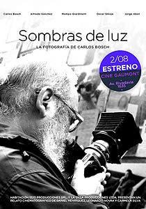 Afiche de Sombras de luz: la fotografía de Carlos Bosch